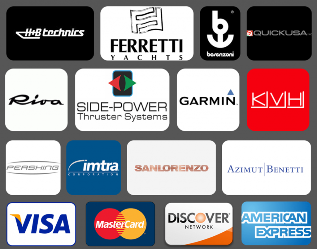 Payment options and companies we work with. Visa Mastercard Discover Amex / H+B Technics, Ferretti, Besenzoni, Quick, Riva, Pershing, SanLorenzo, Benetti, Garmin and more